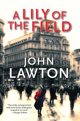 A Lily of the Field Cover