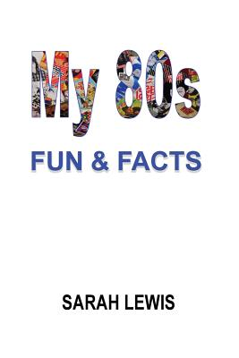 My 80s Fun & Facts Cover Image