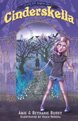 Cover for Cinderskella (Scarily Ever Laughter #1)