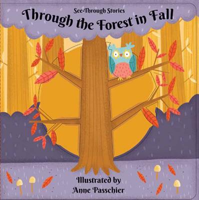 Through the Forest in Fall (See-Through Stories) Cover Image
