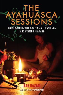 Cover for The Ayahuasca Sessions