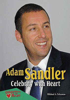 Adam Sandler: Celebrity with Heart (Celebrities with Heart) Cover Image
