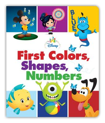 Disney Baby First Colors, Shapes, Numbers Cover Image