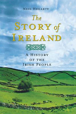 The Story of Ireland: A History of the Irish People Cover Image