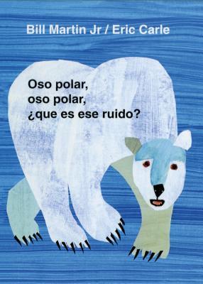 Cover for Oso polar, oso polar, ¿qué es ese ruido? (Brown Bear and Friends)