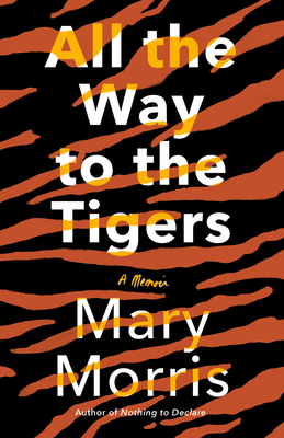 All the Way to the Tigers: A Memoir Cover Image