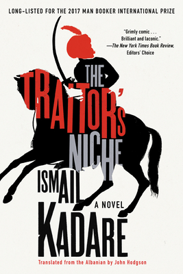 Book cover: The Traitor's Niche by Ismail Kadare