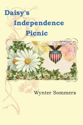 Daisy's Independence Picnic: Daisy's Adventures Set #1, Book 2 Cover Image
