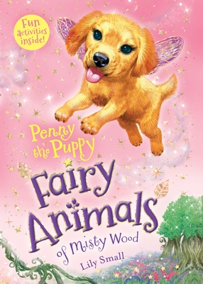 Penny the Puppy: Fairy Animals of Misty Wood Cover Image