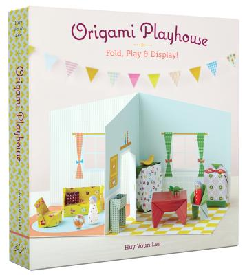 Origami Playhouse: Fold, Play & Display! Cover Image
