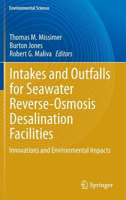 Intakes and Outfalls for Seawater Reverse-Osmosis Desalination Facilities: Innovations and Environmental Impacts Cover Image