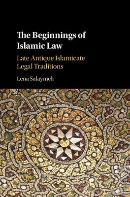 Cover for The Beginnings of Islamic Law