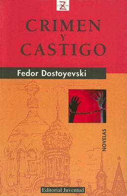 Crimen y Castigo = Crime and Punishment (Coleccion Libros de Bolsillo Z) Cover Image