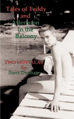 Tales of Teddy and Afternoon in the Balcony: Two Novellas Cover Image