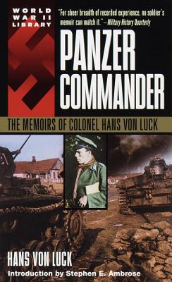 Panzer Commander: The Memoirs of Colonel Hans Von Luck Cover Image