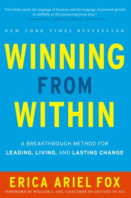 Winning from Within: A Breakthrough Method for Leading, Living, and Lasting Change Cover Image
