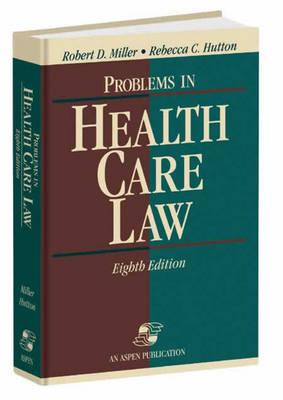 Problems in Health Care Law, Eighth Edition Cover Image