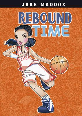 Rebound Time (Jake Maddox Girl Sports Stories) Cover Image