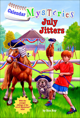 July Jitters (Calendar Mysteries (Unnumbered Pb)) Cover Image