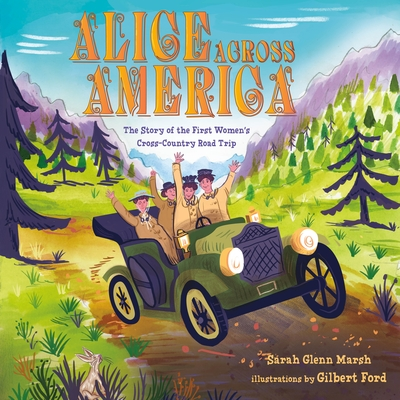Alice Across America: The Story of the First Women's Cross-Country Road Trip Cover Image