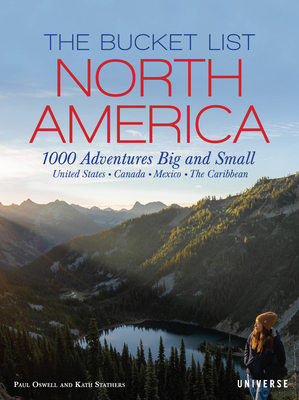 The Bucket List: North America: 1,000 Adventures Big and Small Cover Image