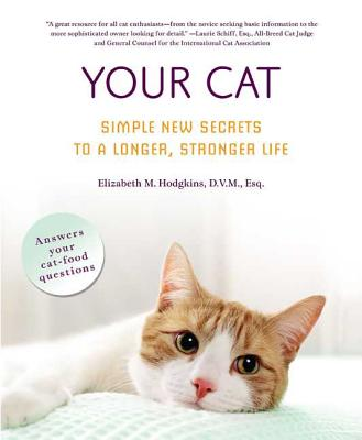 Your Cat: Simple New Secrets to a Longer, Stronger Life Cover Image