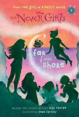 Never Girls #8: Far from Shore (Disney: The Never Girls) Cover Image