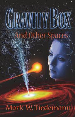 Gravity Box and Other Spaces Cover Image