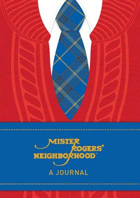 Mister Rogers' Neighborhood: A Journal Cover Image