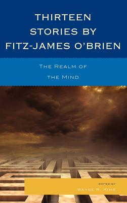 Thirteen Stories by Fitz-James O'Brien: The Realm of the Mind Cover Image