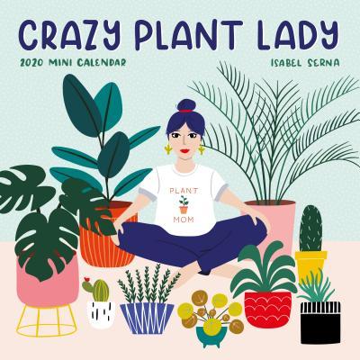 Crazy Plant Lady Mini Wall Calendar 2020 Cover Image