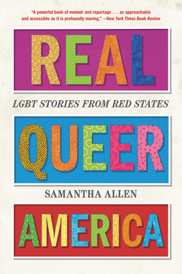 Real Queer America: LGBT Stories from Red States