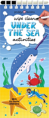 Wipe Clean Activities: Under the Sea: With Fin-tastic Stickers! (Wipe Clean Activity Books) Cover Image