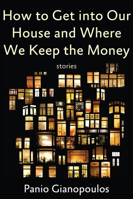 Cover for How to Get into Our House and Where We Keep the Money