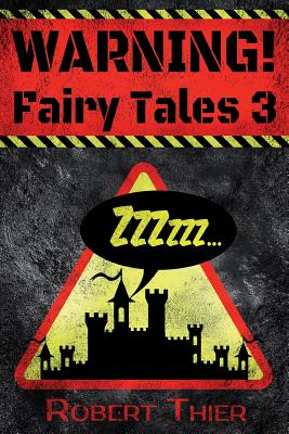 WARNING! Fairy Tales 3 Cover Image