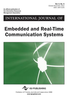 International Journal of Embedded and Real-Time Communication Systems, Vol 3 ISS 4 Cover Image