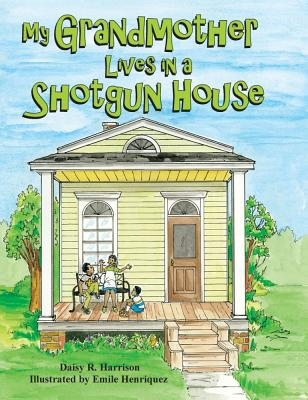 My Grandmother Lives in a Shotgun House Cover Image