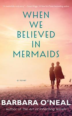 When We Believed in Mermaids Cover Image