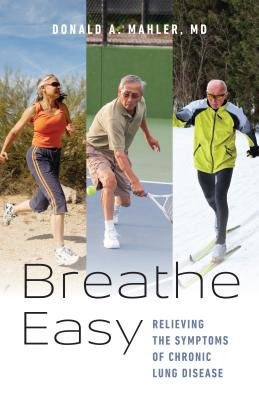 Breathe Easy: Relieving the Symptoms of Chronic Lung Disease Cover Image