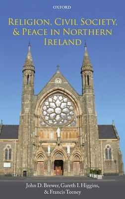 Religion, Civil Society, and Peace in Northern Ireland Cover Image