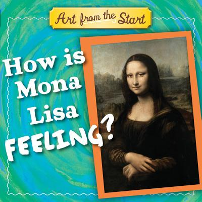 How Is Mona Lisa Feeling? Cover