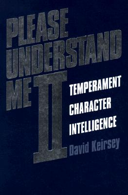 Please Understand Me II: Temperament, Character, Intelligence Cover Image