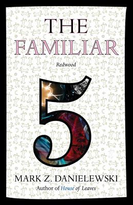 cover for The Familiar, Volume 5: Redwood