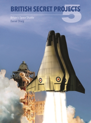 British Secret Projects 5 - Op: Britain's Space Shuttle Cover Image