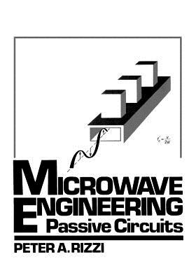 Microwave Engineering: Passive Circuits Cover Image