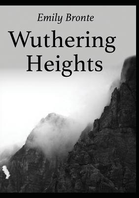 an analysis of wuthering heights by emily bront A critical analysis of wuthering heights by emily bronte wuthering heights is a novel full of contradictions the environment at grange contradicts that at the heights and so do their inmates and their ways of life.