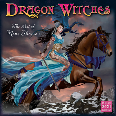 2021 Dragon Witches -- The Art of Nene Thomas 16-Month Wall Calendar Cover Image