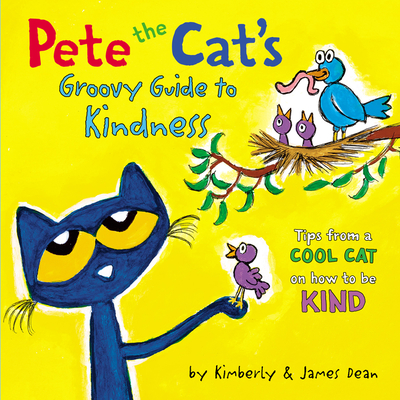 Pete the Cat's Groovy Guide to Kindness Cover Image