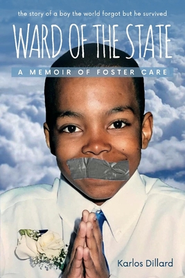 Ward of the State: A Memoir Of Foster Care Cover Image