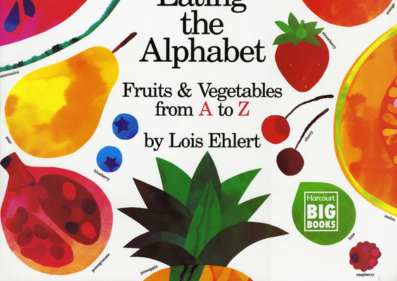Eating the Alphabet: Fruits & Vegetables from A to Z (Paperback ...